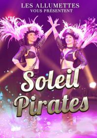Affiche Revue Soleil Pirates